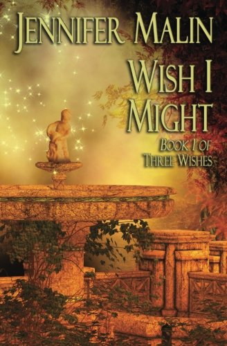 9781511910903: Wish I Might: A Prequel to As You Wish (Three Wishes) (Volume 1)