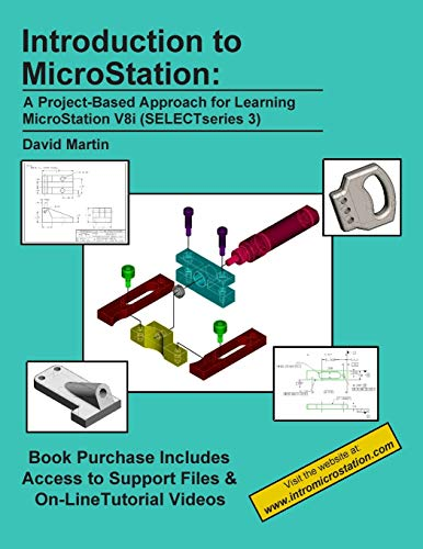 9781511913010: Introduction to MicroStation: A Project-Based Approach for Learning MicroStation V8i (SELECTseries 3)