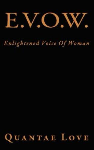 9781511913836: E.V.O.W: Enlightened Voice Of Woman