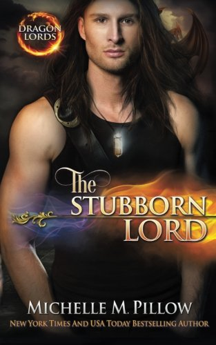 9781511914109: The Stubborn Lord (Dragon Lords) (Volume 6)