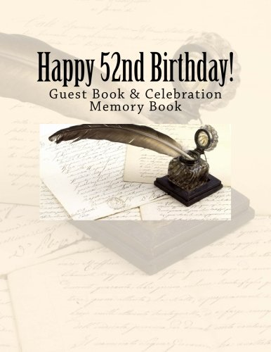 9781511914444: Happy 52nd Birthday!: Guest Book & Celebration Memory Book