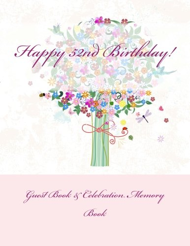 9781511914451: Happy 52nd Birthday!: Guest Book & Celebration Memory Book