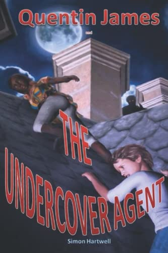 9781511914758: Quentin James and the Undercover Agent (Quentin James Adventures) (Volume 1)