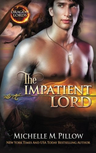 9781511914963: The Impatient Lord (Dragon Lords) (Volume 8)