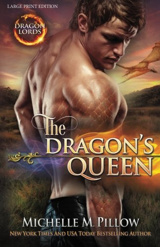 9781511915342: The Dragon's Queen (LARGE PRINT) (Dragon Lords) (Volume 9)
