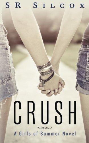 9781511916615: Crush: A Girls of Summer Novel (The Girls of Summer)