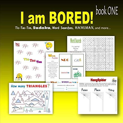 9781511917827: I am bored! book ONE: Tic-Tac-Toe, Sudoku, Word searches, Hangman, and more