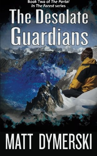 9781511918329: The Desolate Guardians (The Portal in the Forest) (Volume 2)