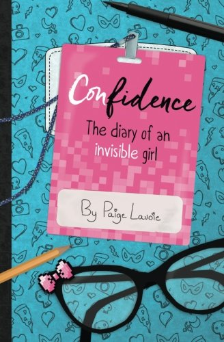 9781511918862: Confidence: The Diary of an Invisible Girl