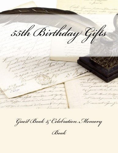 9781511919944: 55th Birthday Gifts: Guest Book & Celebration Memory Book