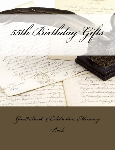9781511919968: 55th Birthday Gifts: Guest Book & Celebration Memory Book