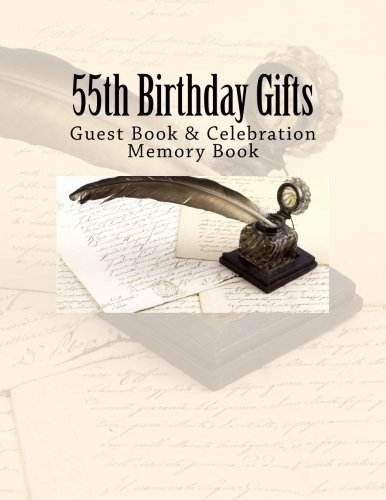 9781511919975: 55th Birthday Gifts: Guest Book & Celebration Memory Book