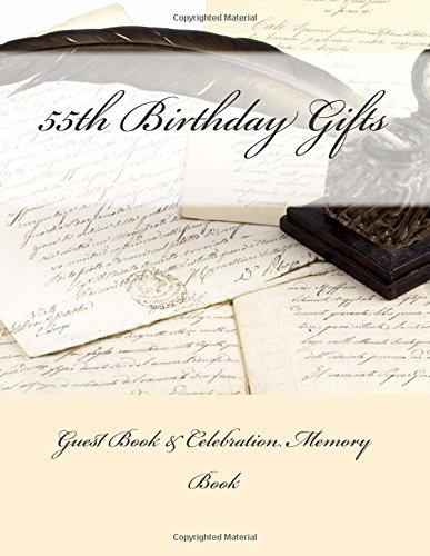 9781511920001: 55th Birthday Gifts: Guest Book & Celebration Memory Book