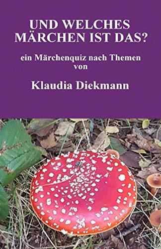 9781511920148: Und welches Maerchen ist das?: ein Maerchenquiz: Volume 2 (Mein Maerchenquiz)