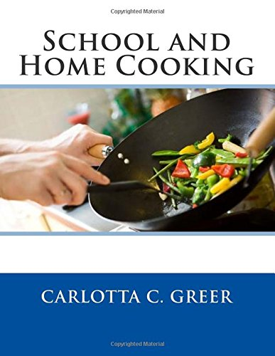 9781511922944: School and Home Cooking
