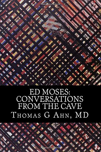 9781511923040: ED MOSES: Conversations From The Cave: Full Color Edition