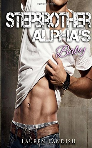 9781511925013: Stepbrother Alpha's Baby: Volume 1