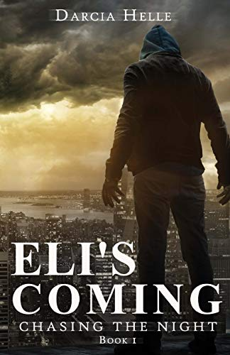 9781511925631: Eli's Coming (Chasing The Night) (Volume 1)