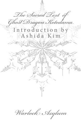 The Sacred Text of Ghost Dragon Kotodama: Warlock Asylum