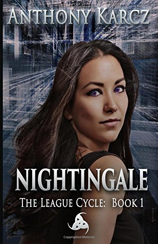 9781511927239: Nightingale (The League Cycle) (Volume 1)