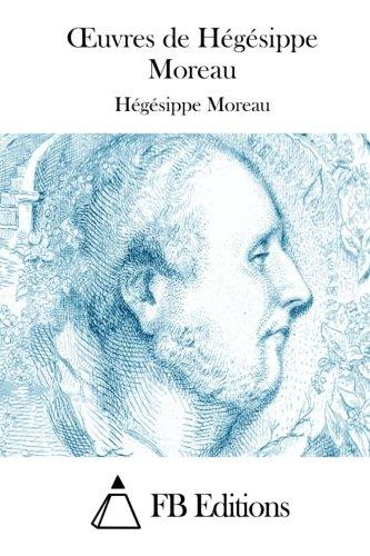 9781511928229: Oeuvres de Hégésippe Moreau