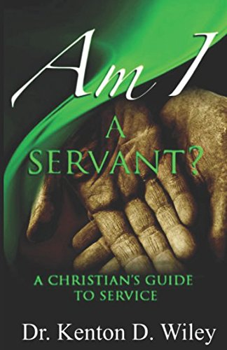 9781511928236: Am I a Servant?: A Christian's Guide to Service (Volume 1)