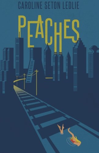 9781511928670: Peaches: A Southern girl grows up
