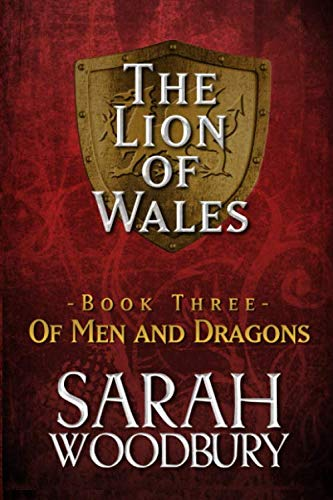9781511930079: Of Men and Dragons (The Lion of Wales) (Volume 3)
