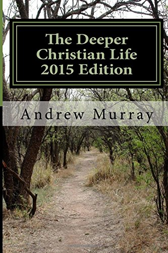 9781511931144: The Deeper Christian Life 2015 Edition