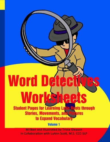 9781511931946: Word Detectives Worksheets: Student Pages for Learning Latin Roots through (Volume 1)