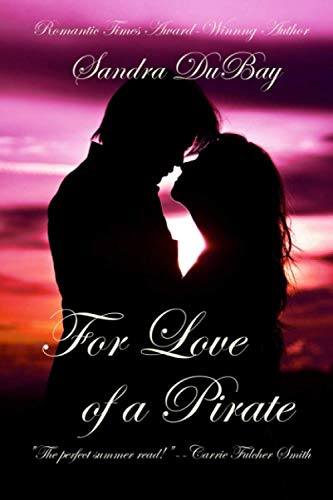 9781511932257: For Love Of A Pirate