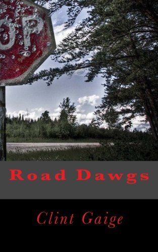 9781511933438: Road Dawgs