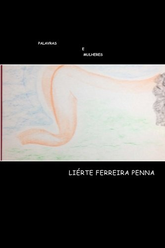 Palavras E Mulheres (Paperback): Eng Lierte Ferreira