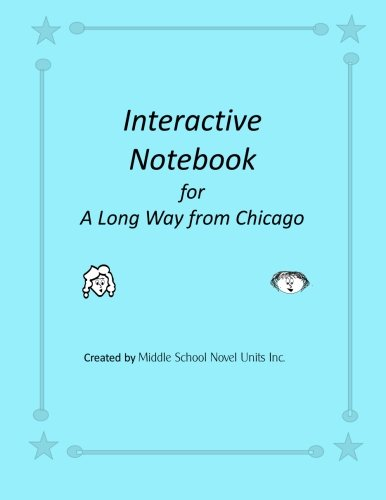 9781511934640: Interactive Notebook for A Long Way from Chicago