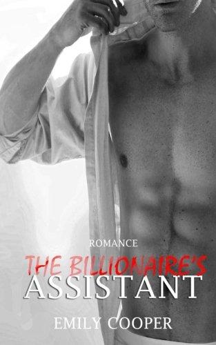 9781511934794: Romance: The Billionaire's Assistant