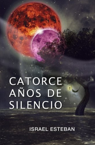 9781511935838: Catorce años de silencio (Spanish Edition)