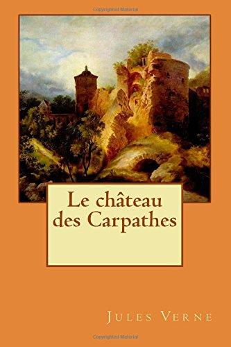 9781511935944: Le château des Carpathes