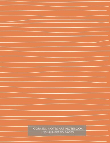 9781511936521: Cornell Notes Art Notebook 120 Numbered Pages: Notebook for Cornell notes with orange art cover - 8.5