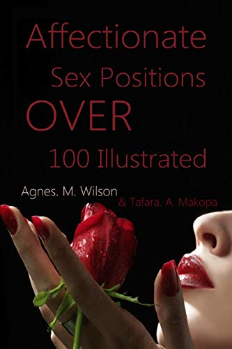 9781511937320: Affectionate Sex Positions Over 100 Illustrated