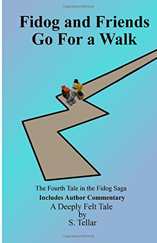 9781511940399: Fidog and Friends Go For a Walk (Volume 4)