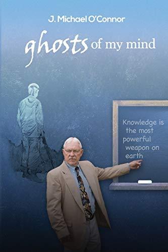 9781511940467: Ghosts of My Mind (Volume 1)