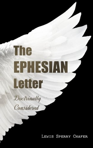 9781511940603: The EPHESIAN Letter: Doctrinally Considered