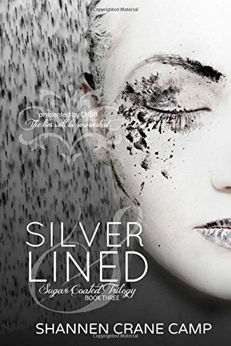 9781511941129: Silver Lined (Sugar Coated Trilogy) (Volume 3)