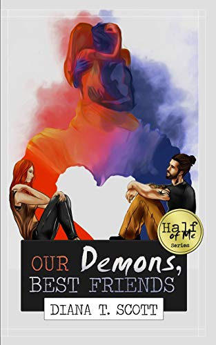9781511942867: Our demons, best friends: Volume 1 (Half of Me)