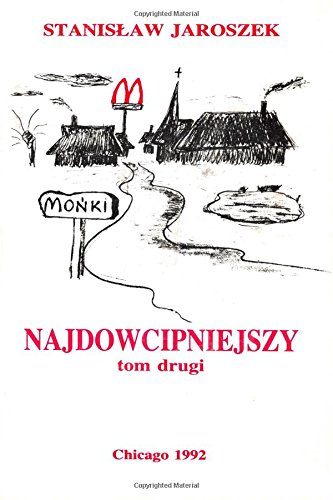 Najdowcipniejszy - Tom 2: Dowcipy, aforyzmy, anegdoty (Njadowcipnijeszy) (Volume 2) (Polish Edition...
