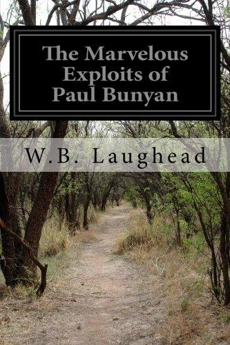 9781511944472: The Marvelous Exploits of Paul Bunyan