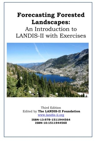 9781511944564: Forecasting Forested Landscapes: An Introduction to LANDIS-II with Exercises