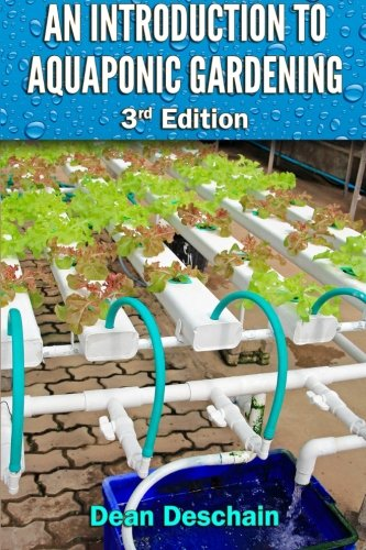 9781511944588: An Introduction to Aquaponic Gardening: 2nd Edition