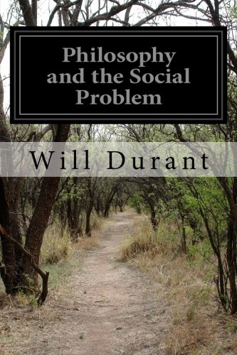 9781511944793: Philosophy and the Social Problem