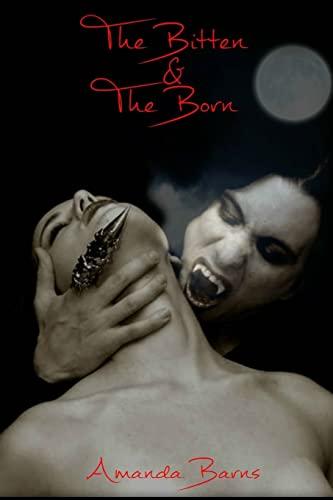 9781511945639: The Bittens & The Borns: A Vampire Romance (Volume 1)